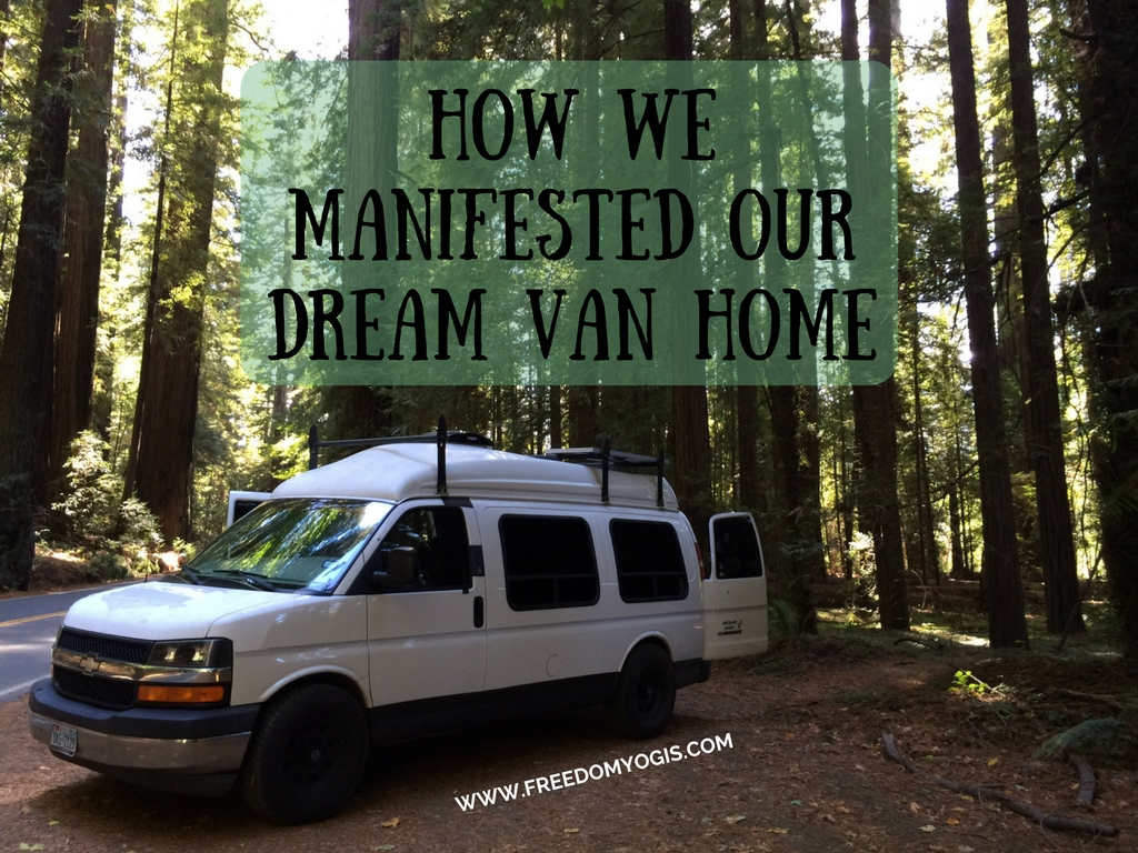 How We Manifested Our Dream Van Home